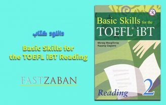 دانلود کتاب Basic Skills for the TOEFL iBT 2 Reading