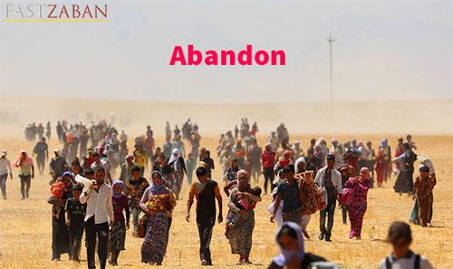 آموزش لغات 504: لغت Abandon