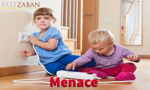 آموزش لغات کتاب ۵۰۴ واژه تصویری - واژه Menace