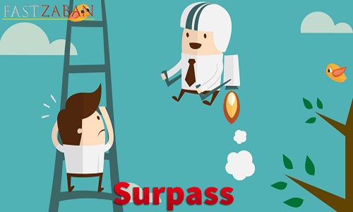 لغت Surpass