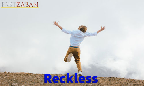 لغت Reckless