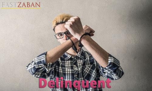 لغت Delinquent