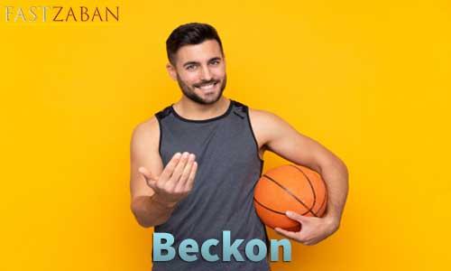 آموزش لغات کتاب ۵۰۴ واژه تصویری - لغت Beckon