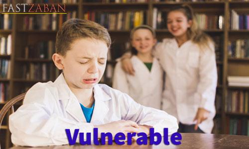 آموزش لغات کتاب ۵۰۴ واژه تصویری - لغت Vulnerable