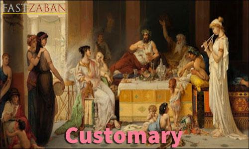 آموزش تصویری ۵۰۴ - کلمه customary